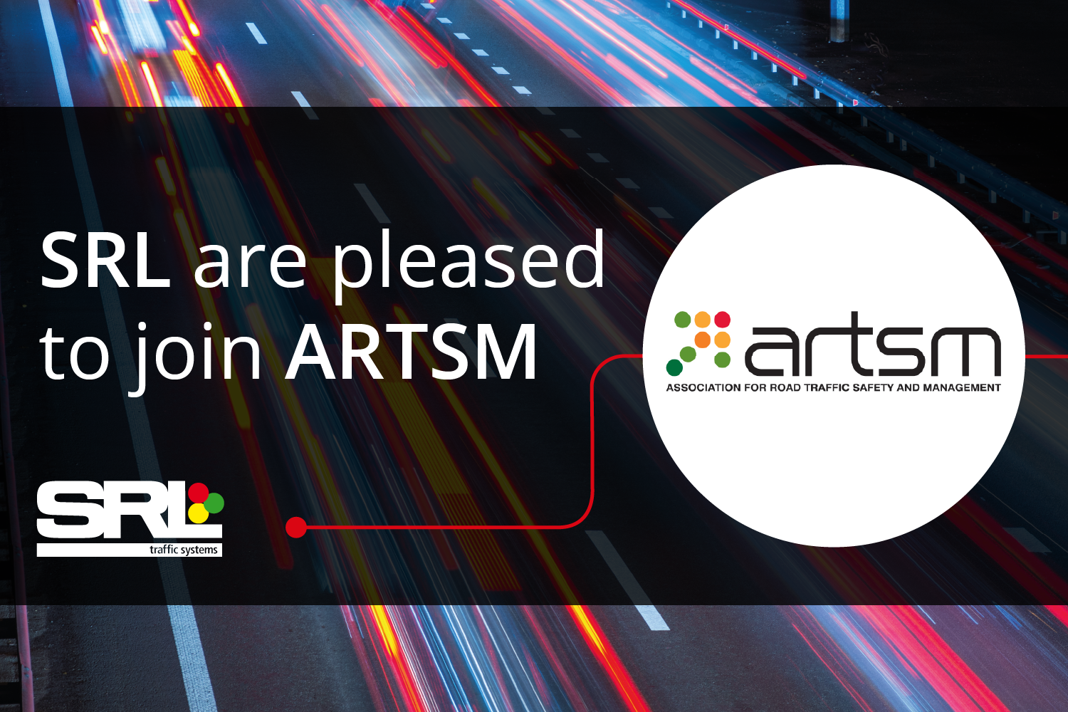 SRL Traffic Systems joins ARTSM, the trade association for road traffic safety and management